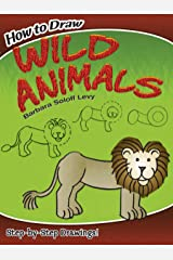 How to Draw Wild Animals (Dover How to Draw) Paperback