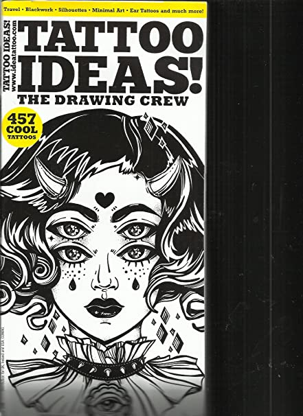 Amazon Com Tattoo Ideas Magazine The Drawing Crew Issue 2017