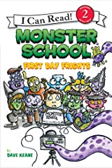 Monster School: First Day Frights (I Can Read Level 2) Kindle Edition