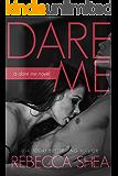 Dare Me (English Edition)