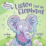 Mindfulness Moments for Kids: Listen Like an Elephant