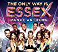 The Only Way Is Essex - Dance Anthems
