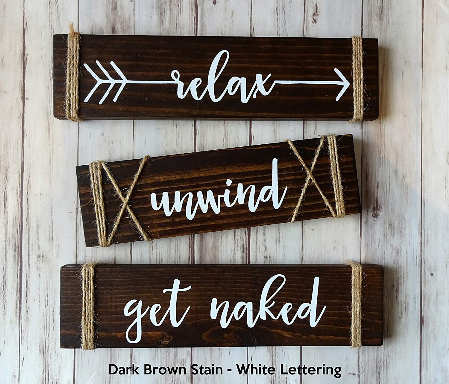 Amazon Com Relax Unwind Get Naked Rustic Wood Farmhouse Bathroom Signs Set Of 3 Wall Decor Twine Handmade