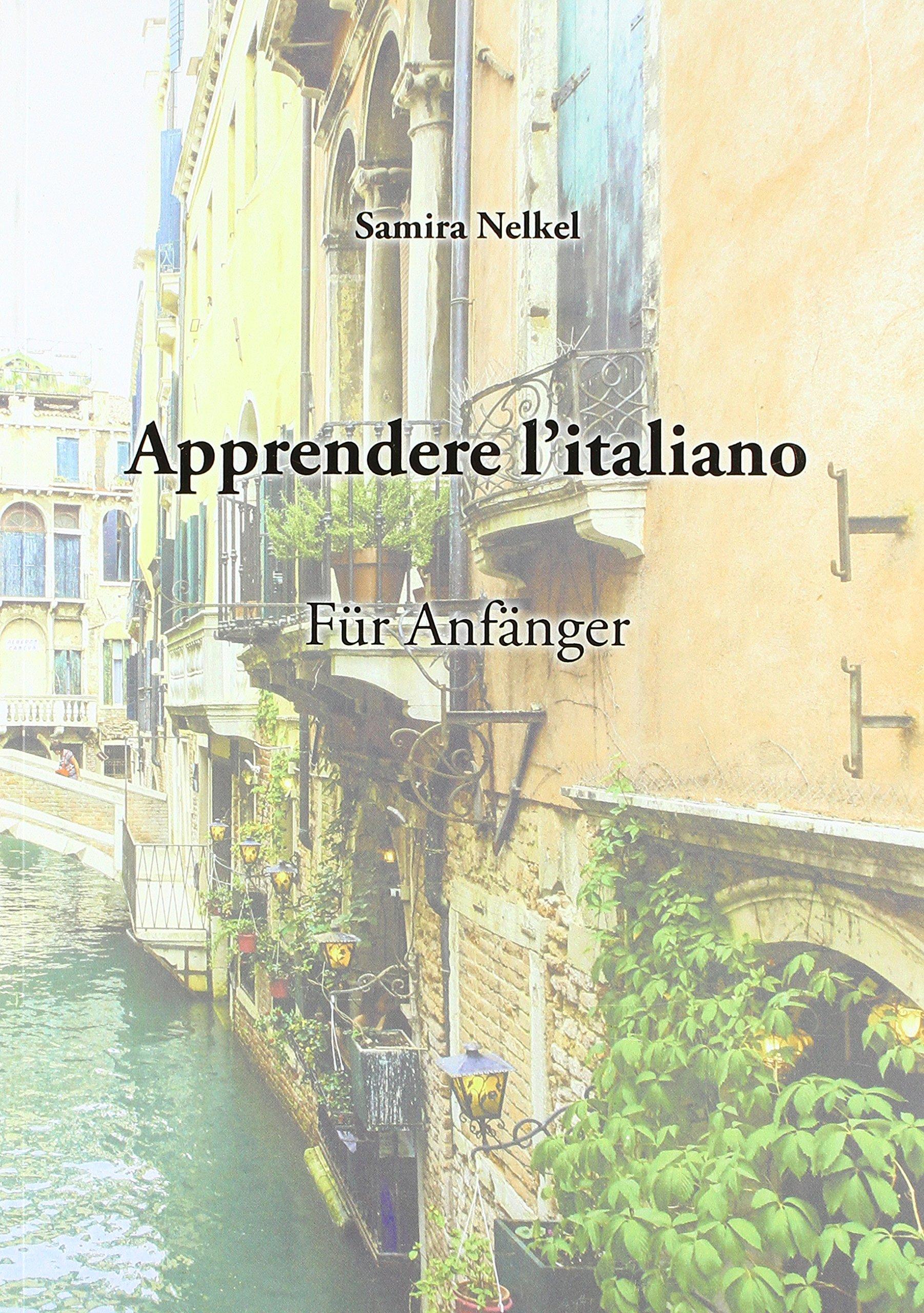 Apprendere l'italiano: Für Anfänger