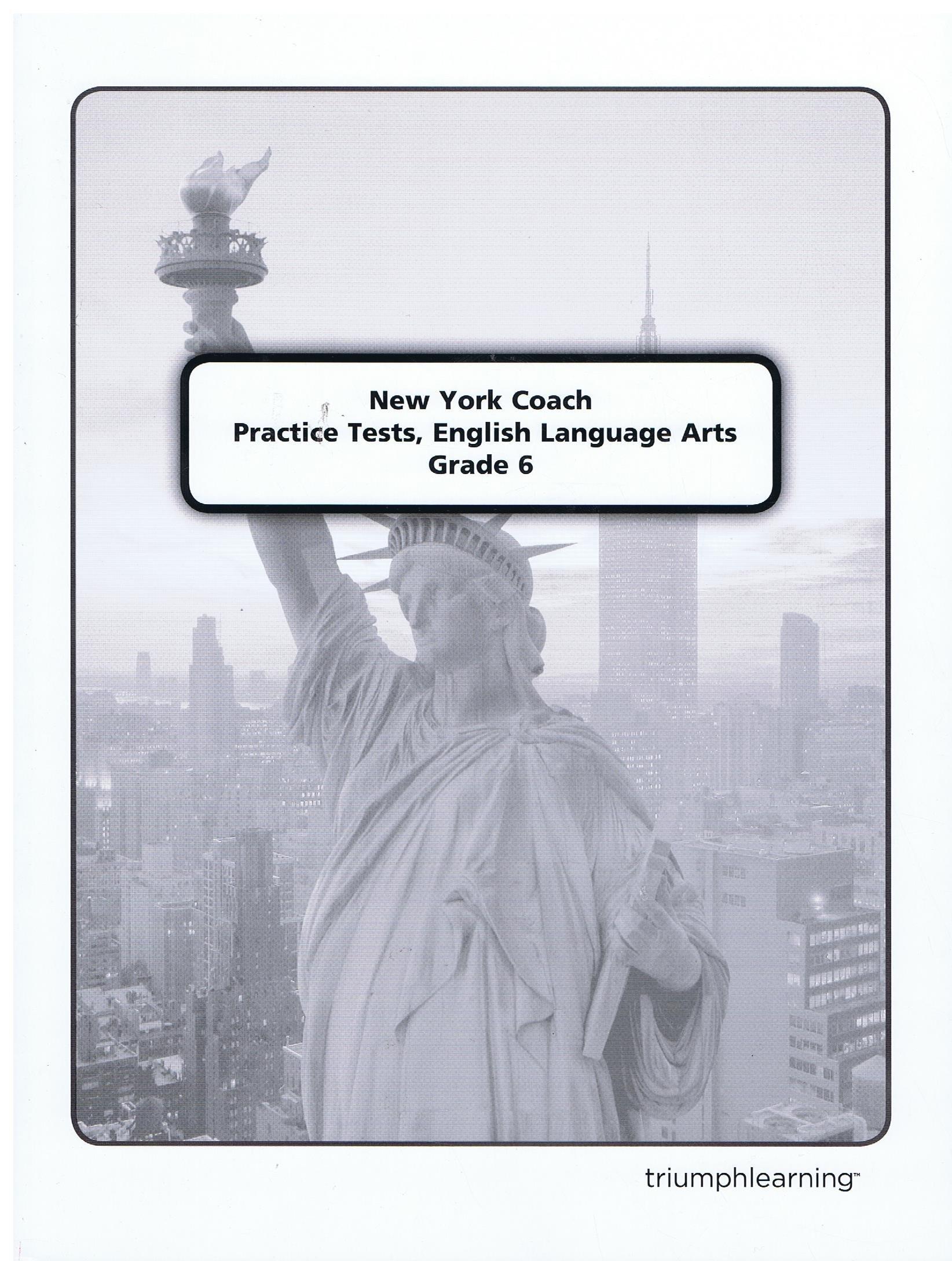 New York Coach Practice Tests, English Language Arts, Grade 6 with