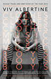 Clothes, Clothes, Clothes. Music, Music, Music. Boys, Boys, Boys. (English Edition)