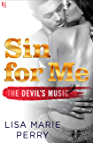 Sin for Me: The Devil's Music