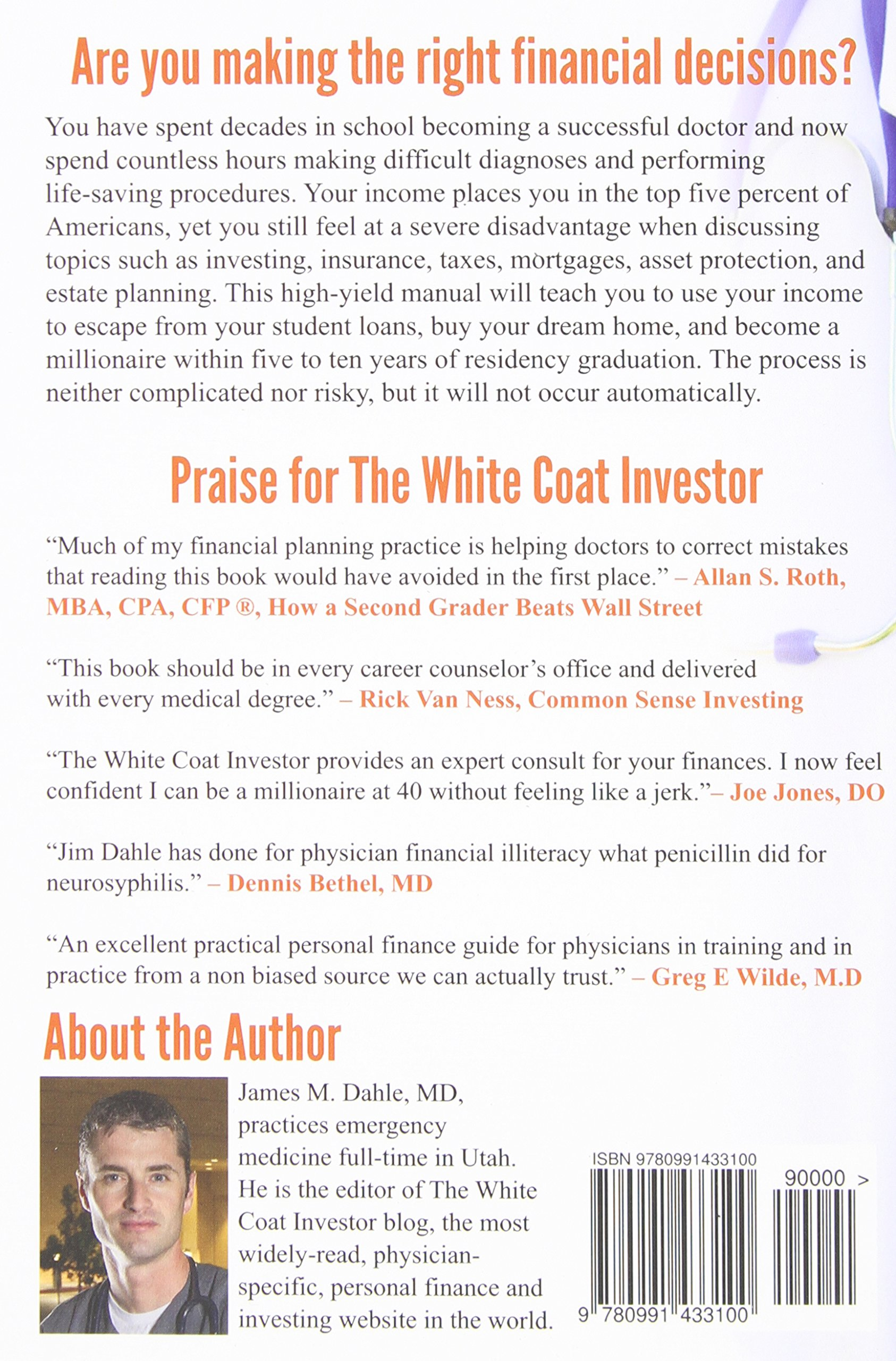 The White Coat Investor: A Doctor's Guide To Personal Finance And ...