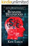 Business Brainfood: A Real-World Playbook for Business Mastery