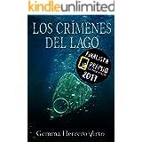 Los crímenes del lago: Finalista del Premio Literario de Amazon 2017 (¿Tú me ves?) (Spanish Edition)