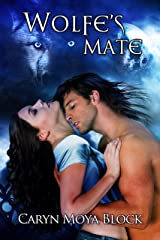 Wolfe's Mate (The Siberian Volkov Pack Romance Book 7) Kindle Edition