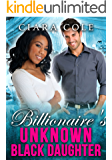 Billionaire's Unknown Black Daughter (BWWM Romance)