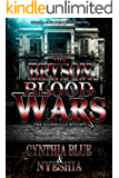 The Bryson Blood Wars