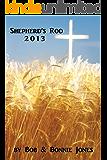 Shepherd's Rod 2013 (English Edition)