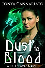 Dust to Blood (Red Slaves Book 1) Kindle Edition
