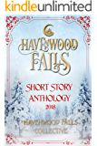 Havenwood Falls Short Story Anthology 2018: A Collection of Holiday Romances