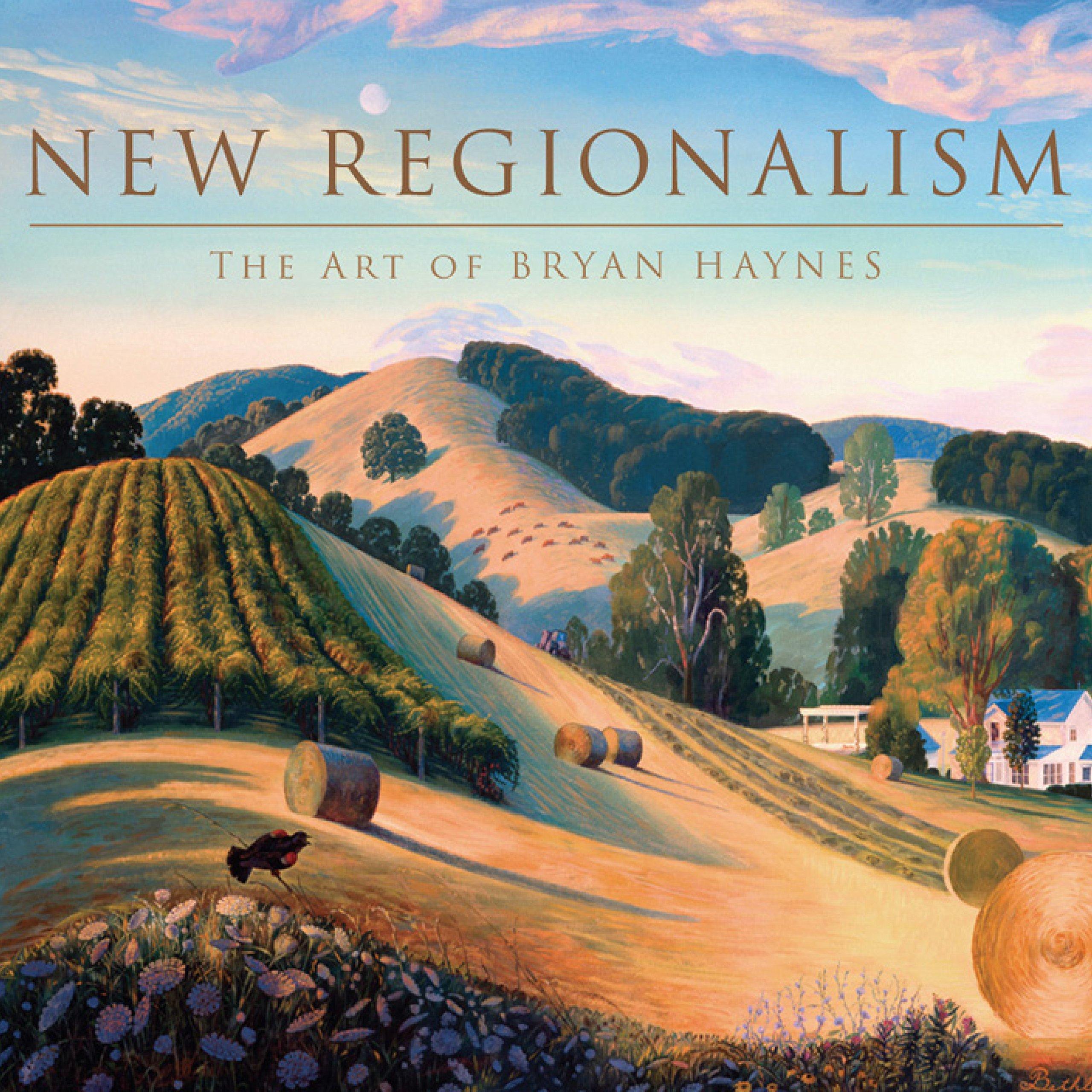 New Regionalism: The Art of Bryan Haynes pdf