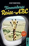 Timmerbergs Reise-ABC (Timmerbergs ABC 1)