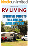 RV Living: Essential Guide To Full-Time RV Living Without Debts