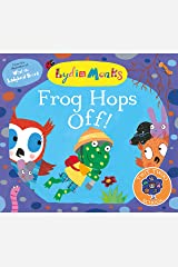 Frog Hops Off! (Twit Twoo School Book 2) Kindle Edition