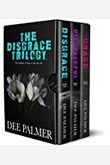 The Disgrace Trilogy: A contemporary steamy romance series Kindle Edition