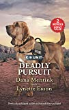 Deadly Pursuit: Seek and Find / Honor and Defend