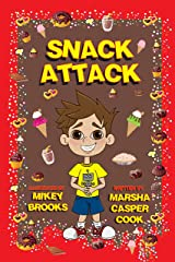 Snack Attack Kindle Edition