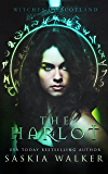 The Harlot (Witches of Scotland Book 1)