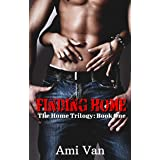 Finding Home: A Second Chance Romance (The Home Trilogy Book 1)