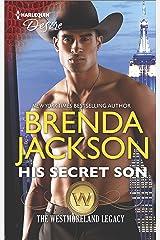 His Secret Son (The Westmoreland Legacy)
