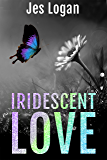 Iridescent Love (English Edition)