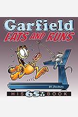 Garfield Eats and Runs: His 65th Book Kindle Edition