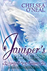 Juniper's Princess (Angel Crest Series Book 1) Kindle Edition