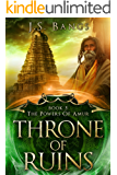 Throne of Ruins (The Powers of Amur Book 5)