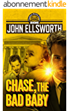 Chase, the Bad Baby (Thaddeus Murfee Legal Thriller Series Book 5) (English Edition)