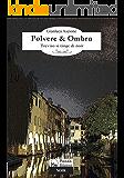 Polvere & Ombra: Treviso si tinge di noir