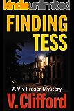 Finding Tess: A Viv Fraser Mystery (Scottish Cozy Mystery Book 2)
