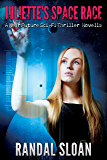 Juliette's Space Race: A Near Future SciFi Thriller Short