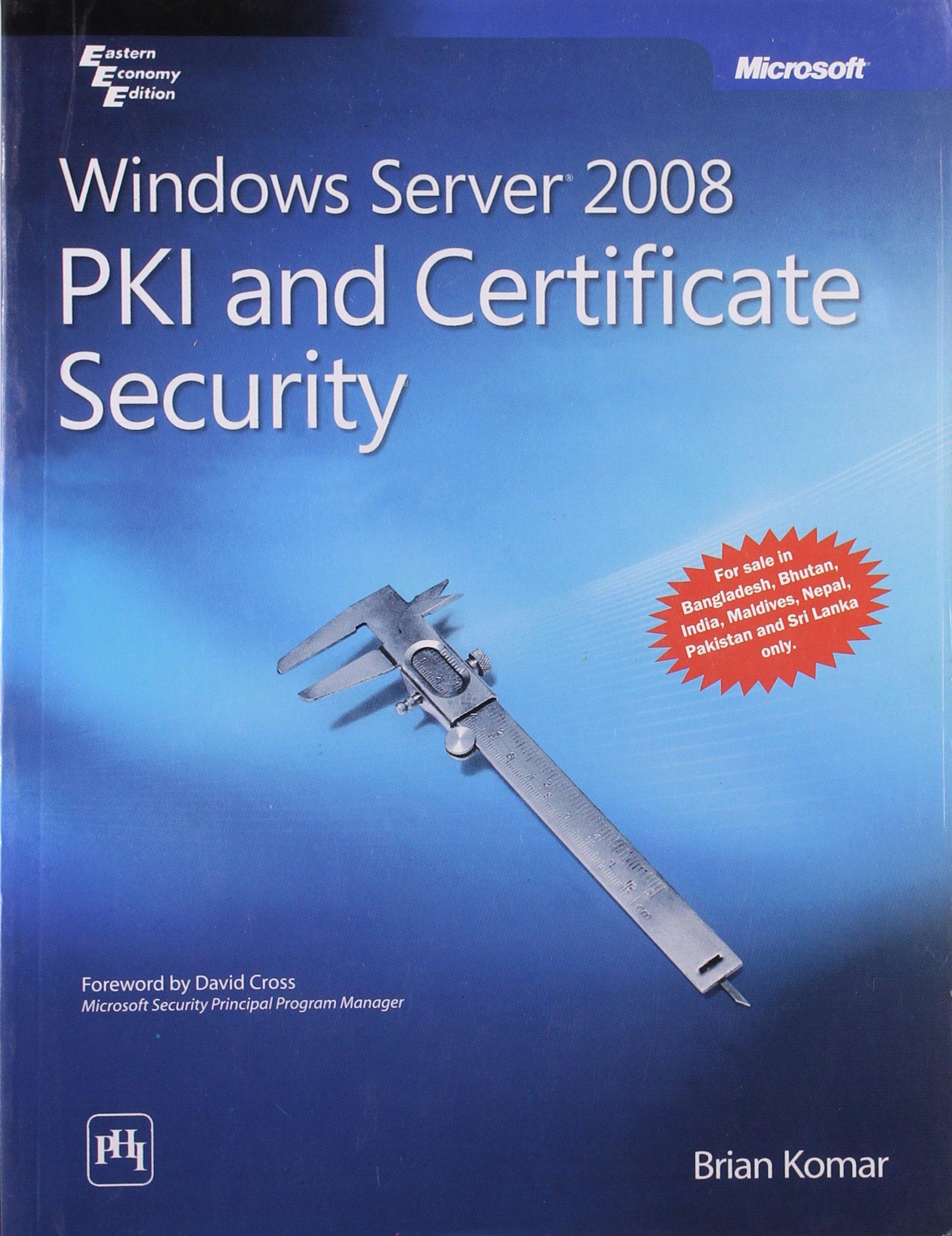 Windows Server 2008 Pki And Certificate Security Brian Komar
