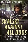 Skalski: Against All Odds