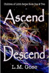 Ascend & Descend: Children of Lilith Opening Duo: Children of Lilith Series Books One and Two Kindle Edition