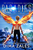 Paradies - The Last Humans (Die letzten Menschen 3) (German Edition)