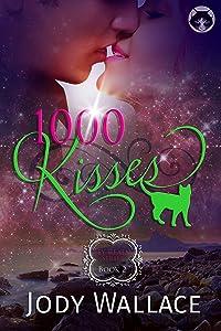1000 Kisses: A Magical Fantasy Romance (Fey Realm Book 2)