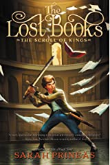 The Lost Books: The Scroll of Kings Kindle Edition