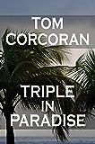 Triple in Paradise