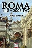 Roma 118-2005 dC (Altrastoria Vol. 19)