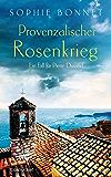 Provenzalischer Rosenkrieg: Ein Fall für Pierre Durand (Die Pierre Durand Bände 6)