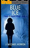 Blue Ice (Colors of Alaska Book 2)