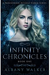 Infinity Chronicles Book One: A Paranormal Reverse Harem Series Kindle Edition
