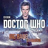 Doctor Who: Big Bang Generation: A 12th Doctor novel